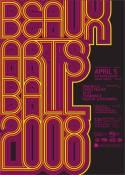 Beaux Arts Ball 2008: April 5, 2008.