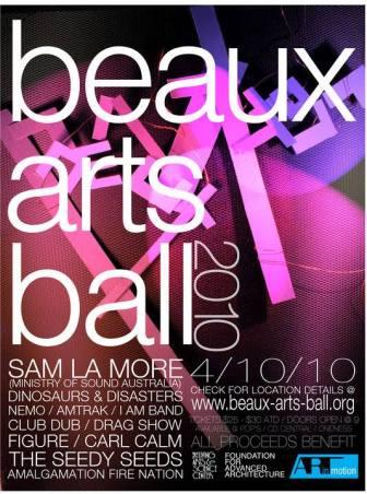 Beaux Arts Ball 2010: April 10, 2010.
